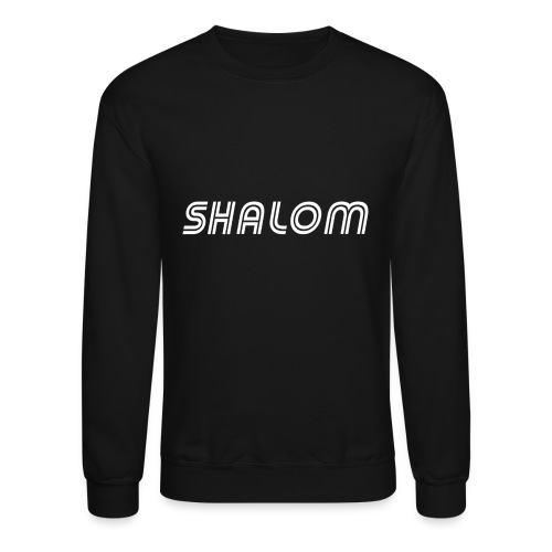 Shalom, Peace - Crewneck Sweatshirt
