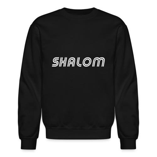 Shalom, Peace - Unisex Crewneck Sweatshirt