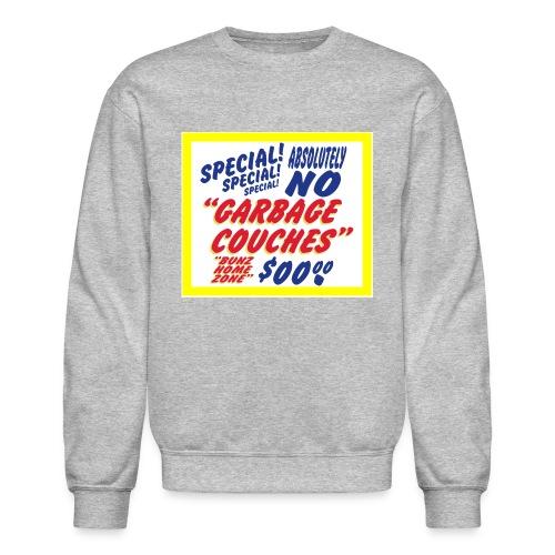 Bunz Home Zone Loyal Larry Garbage Couch - Crewneck Sweatshirt