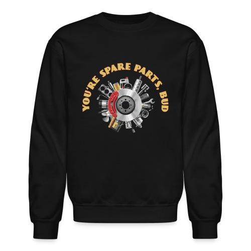 Letterkenny - You Are Spare Parts Bro - Crewneck Sweatshirt