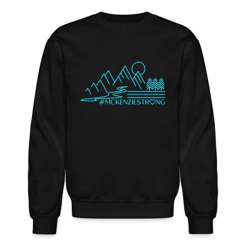 McKenzie Strong TEAL - Unisex Crewneck Sweatshirt