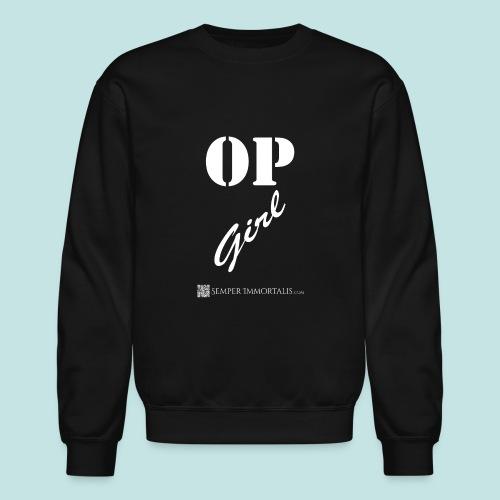 OP Girl (white) - Crewneck Sweatshirt