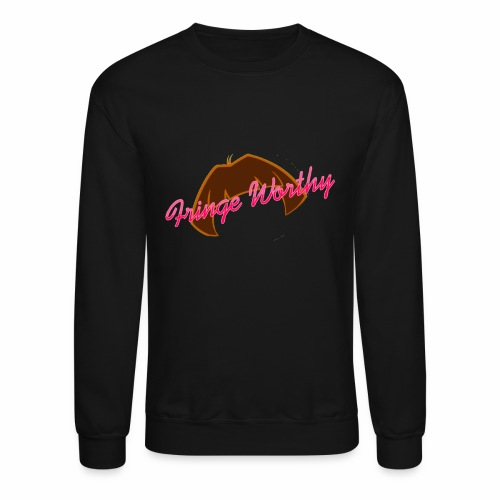 Fringe WorthyCases - Crewneck Sweatshirt