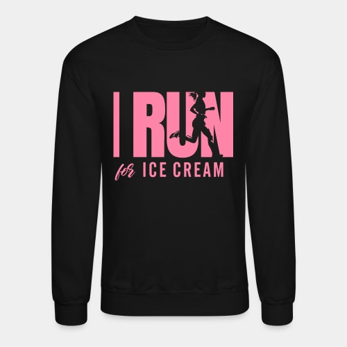 run for ice cream - Crewneck Sweatshirt