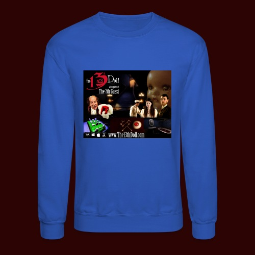 The 13th Doll Cast and Puzzles - Crewneck Sweatshirt