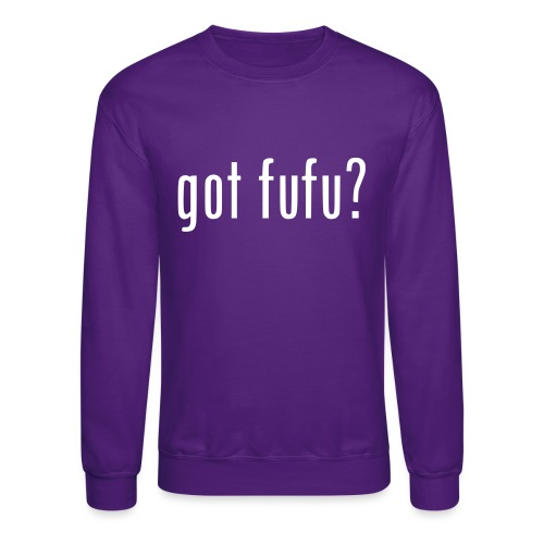 gotfufu-white - Crewneck Sweatshirt