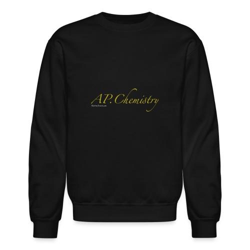 AP.Chemistry - Unisex Crewneck Sweatshirt