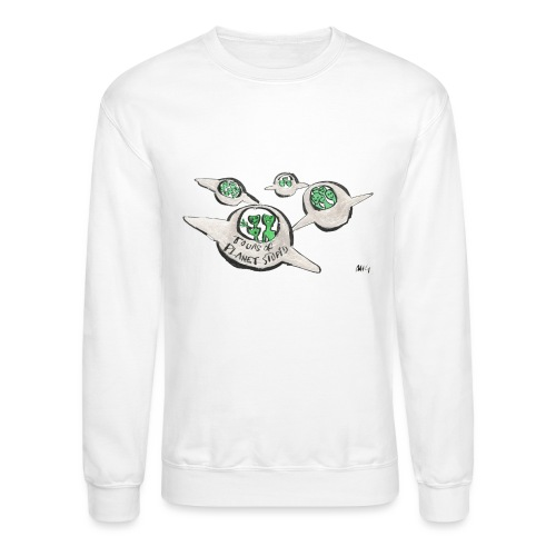 Tours of Planet Stupid - Crewneck Sweatshirt