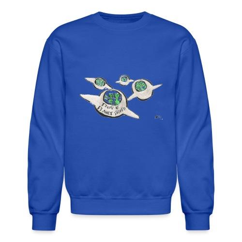 Tours of Planet Stupid - Crewneck Sweatshirt