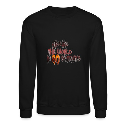 Around The World in 80 Screams - Unisex Crewneck Sweatshirt