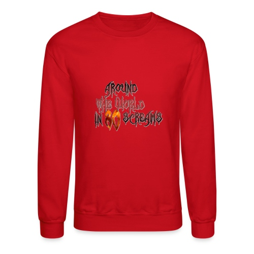 Around The World in 80 Screams - Crewneck Sweatshirt