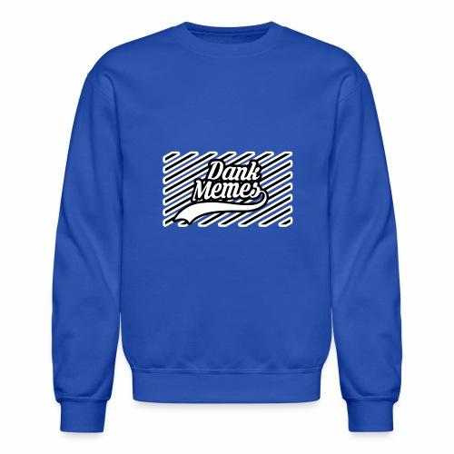 Dank Memes Striped Logo - Crewneck Sweatshirt