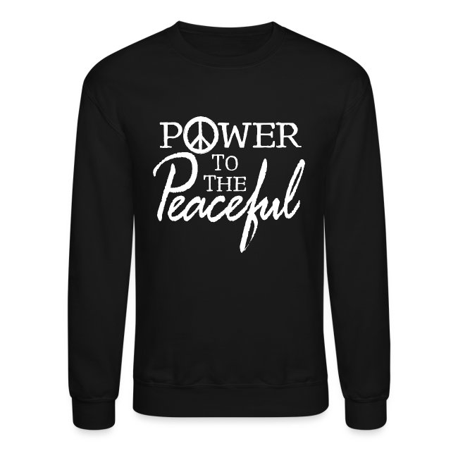 Power To The Peaceful - White