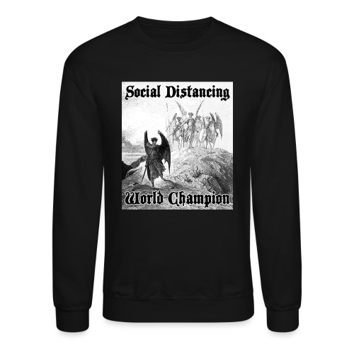 Social Distancing World Champion - Crewneck Sweatshirt