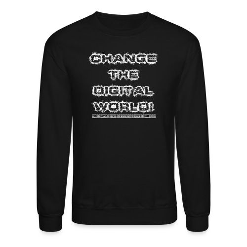 Change the World - Unisex Crewneck Sweatshirt