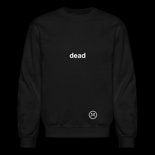 dead COLORED - Crewneck Sweatshirt