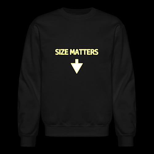 Size Matters - Guys - Crewneck Sweatshirt