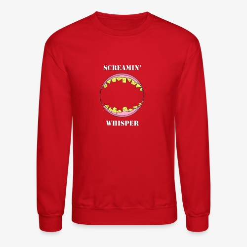 Screamin' Whisper - Crewneck Sweatshirt