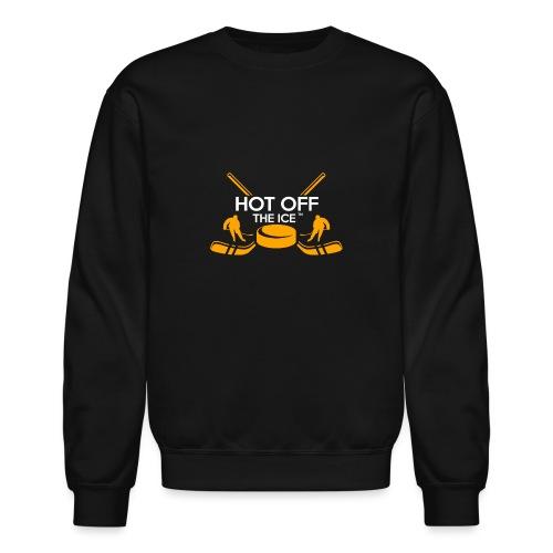 Hot Off The Ice - Unisex Crewneck Sweatshirt
