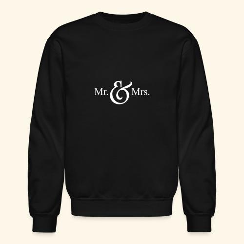 MR.& MRS . TEE SHIRT - Crewneck Sweatshirt