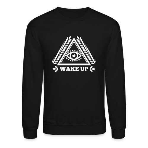 'Wake Up' illuminati emblem - Unisex Crewneck Sweatshirt