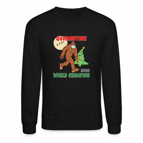 Quarantine World Champion Sasquatch Mask Christmas - Unisex Crewneck Sweatshirt