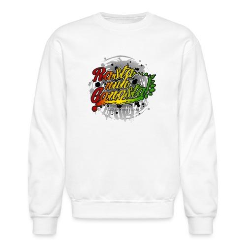 Rasta nuh Gangsta - Crewneck Sweatshirt