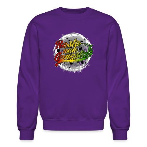 Rasta nuh Gangsta - Unisex Crewneck Sweatshirt