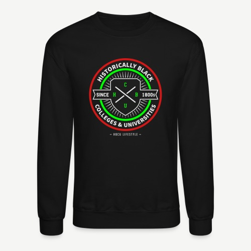 Historically Black Colleges and Universities - Crewneck Sweatshirt