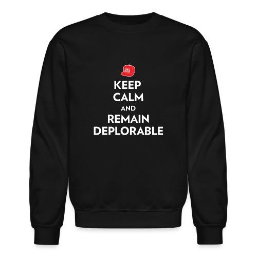 Keep Calm and Remain Deplorable - Unisex Crewneck Sweatshirt