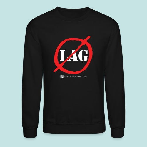 No Lag (white) - Crewneck Sweatshirt