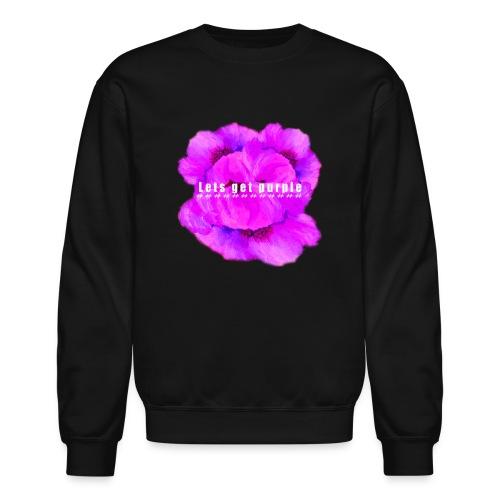 lets_get_purple_2 - Crewneck Sweatshirt