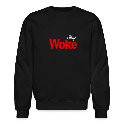 stay woke - Crewneck Sweatshirt