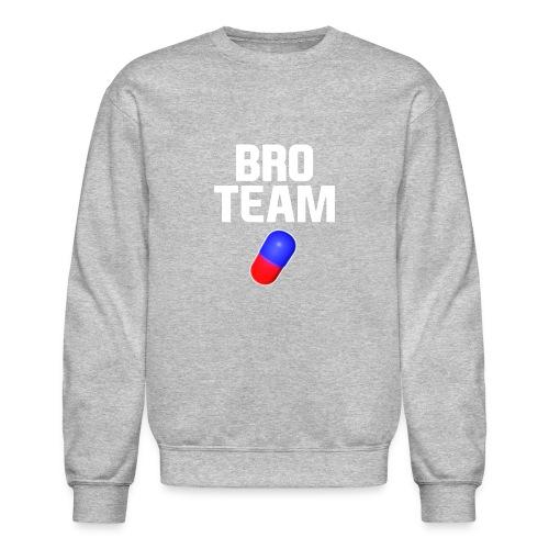 Bro Team White Words Logo Women's T-Shirts - Unisex Crewneck Sweatshirt