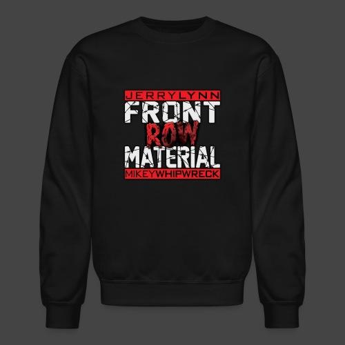 Front Row Material Logo - Unisex Crewneck Sweatshirt