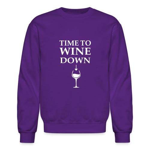 Time to Wine Down - Crewneck Sweatshirt