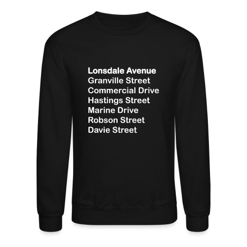 Street Names White Text - Unisex Crewneck Sweatshirt