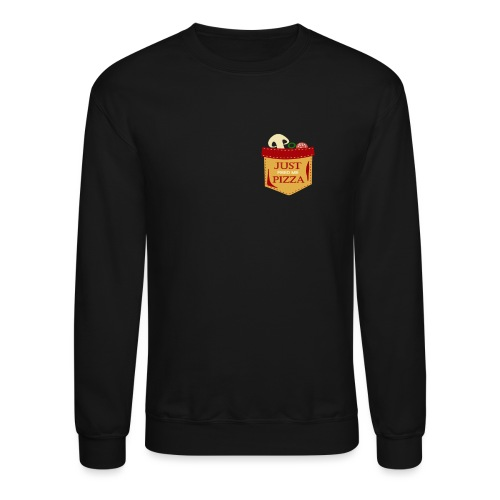 Just feed me pizza - Crewneck Sweatshirt