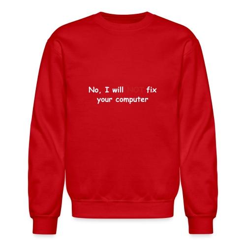 no fix puta - Unisex Crewneck Sweatshirt