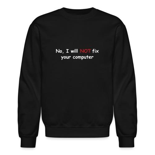 no fix puta - Crewneck Sweatshirt
