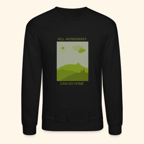 Hill mongereres - Crewneck Sweatshirt