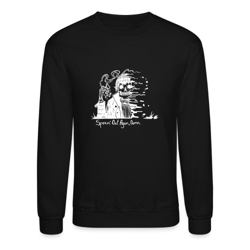 Spacin' Out Again, Damn - Unisex Crewneck Sweatshirt