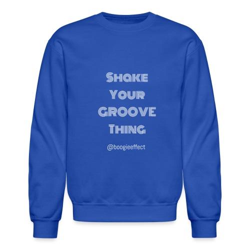 shake your groove thing white - Crewneck Sweatshirt