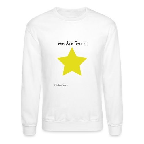 Hi I'm Ronald Seegers Collection-We Are Stars - Crewneck Sweatshirt