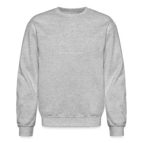 We In The Haus Logo - Crewneck Sweatshirt