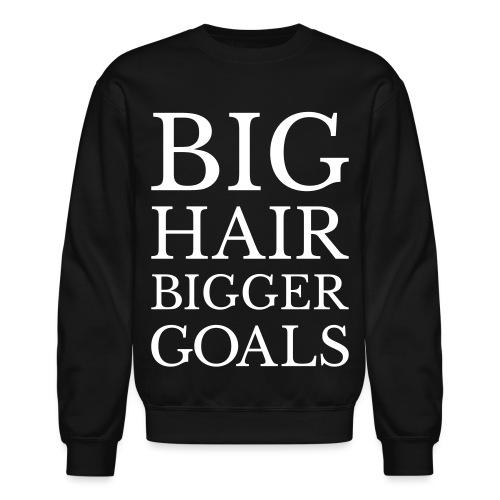 biggergoals - Unisex Crewneck Sweatshirt