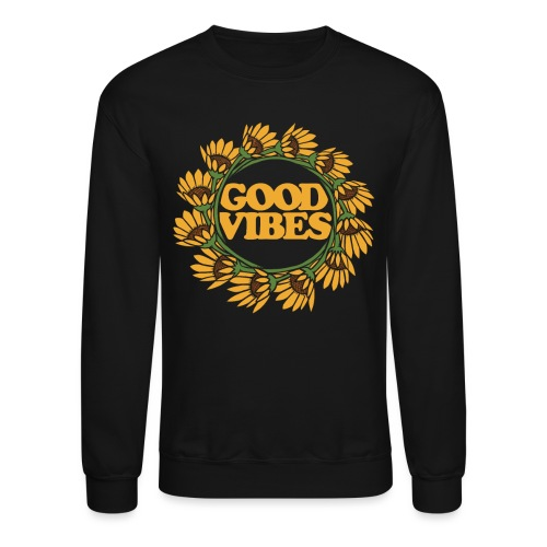 good vibes - Crewneck Sweatshirt