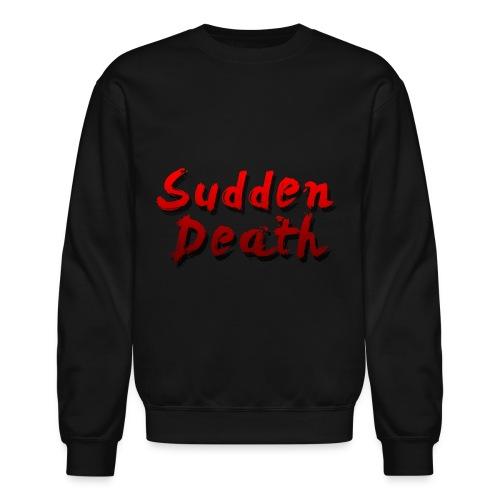 SuddenDeath - Crewneck Sweatshirt