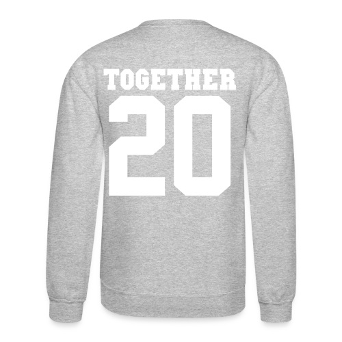 together - Crewneck Sweatshirt