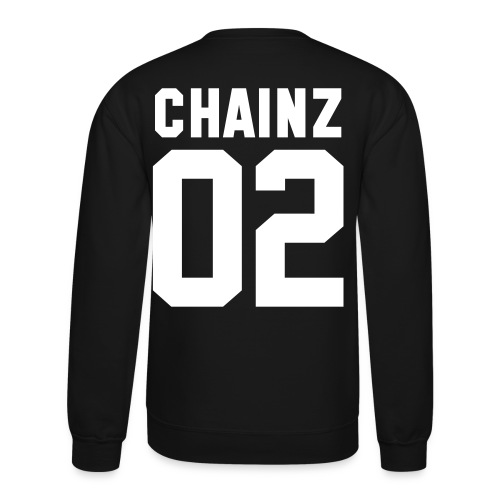 chainz - Crewneck Sweatshirt